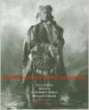 Beyond the Reach of Time and Change: Native American Reflections on the Frank A. Rinehart Photograph Collection