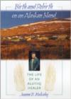 Birth and Rebirth on an Alaskan Island: The Life of an Alutiiq Healer