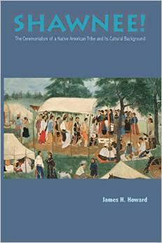 Shawnee: Ceremonialism Native American Tribe