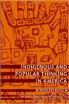 Indigenous and Popular Thinking in Amrica