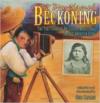 A Boy Named Beckoning: The True Story of Dr. Carlos Montezuma, Native American Hero