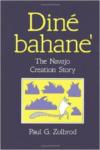 Din Bahane': The Navajo Creation Story