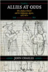 Allies at Odds: The Andean Church and Its Indigenous Agents, 1583-1671
