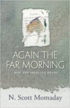 Again the Far Morning: New and Selected Poems