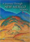 A Journey Through New Mexico History: (Rev)