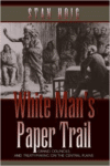 White Man's Paper Trail: Grand Councils and Treaty-Making on the Central Plains