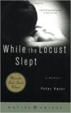 While the Locust Sleep: A Memoir ( Minnesota )