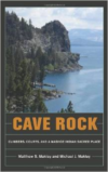Cave Rock:Climbers, Courts, and a Washoe Indian Sacred Place