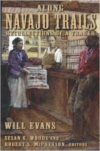 Along Navajo Trails:Recollections of a Trader 1898-1948
