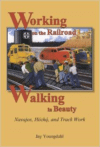 Working on the Railroad, Walking in Beauty: Navajos, Hozho, and Track Work