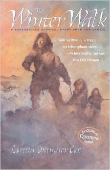 The Winter Walk: A Century-Old Survival Story from the