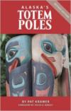 Alaska's Totem Poles (Revised)