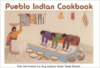 Pueblo Indian Cookbook:Recipes from the Pueblos of the American Southwest
