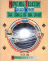 Navajo and Tibetan Sacred Wisdom: The Circle of the Spirit (Original)