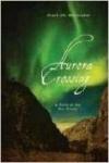 Aurora Crossing: A Novel of the Nez Perces