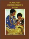 Blackfoot Craftworkers