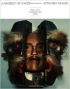 A World of Faces: Masks of the Northwest Coast Indians (Revised)