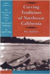 Carving Traditions of Northwest California