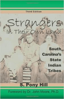 Strangers in Their Own Land:South Carolina's State Indiantribes