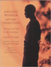 Ancient Wisdom, Living Tradition