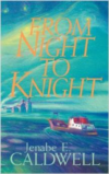From Night to Knight