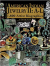 American Indian Jewelry II: A-L: 1,800 Artist Biographies (Regular Hardback)