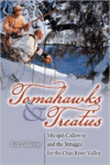 Tomahawks and Treaties: Micajah Callaway and the Struggle for the Ohio River Valley