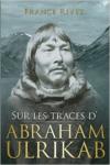 Sur Les Traces D'Abraham Ulrikab: Les Evenements de 1880-1881