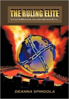The Ruling Elite: A Study in Imperialism, Genocide and Emancipation