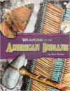 Weapons of the American Indians