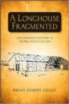 A Longhouse Fragmented: Ohio Iroquois Autonomy in the Nineteenth Century