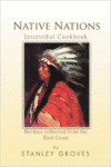Native Nations Cookbook: East Coast