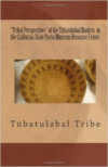 Tribal Perspectives of the Tubatulabal Baskets in the California State Parks Museum Resource Center: Tubatulabal Tribe