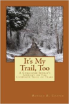 It's My Trail, Too:A Comanche Indian's Journey on the Cherokee Trail of Tears
