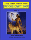 Native American Lookout - Cross Stitch Pattern: From Brenda's Craft Shop - Volume 11