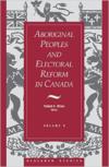 Aboriginal Peoples and Electoral Reform in Canada