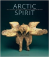 Arctic Spirit:Inuit Art from the Albrecht Collection at the Heard Museum