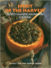 Spirit of the Harvest:North American Indian Cooking