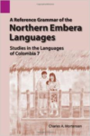 A Reference Grammar of the Northern Embera Languages