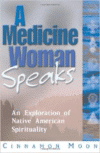 Medicine Woman Speaks