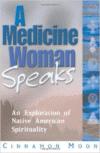 Medicine Woman Speaks