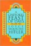 Cherokee Feast of Days, Volume II