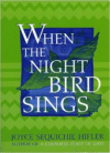 When the Night Bird Sings (Revised)