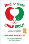 Red or Green Chile Bible: Love at First Bite By