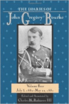 The Diaries of John Gregory Bourke: July 3, 1880-May 22, 1881