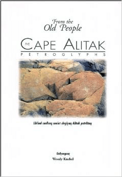 The Cape Alitak Petroglyphs: From the Old People