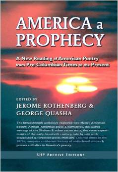 America a Prophecy: A New Reading of American Poetry from Pre-Columbian Times to the Present