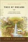 Tree of Dreams: A Spirit Woman's Vision of Transition and Change