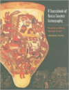 A Sourcebook of Nasca Ceramic Icongraphy:Reading a Culture Through Its Art