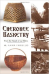 Cherokee Basketry:From the Hands of Our Elders